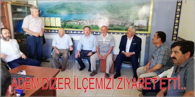 ZEYİT ARSLAN VE ADEM DİZER İLÇEMİZİ ZİYARET ETTİ..